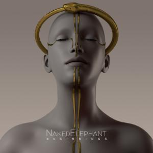 Beginnings - EP 2019 Naked Elephant