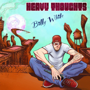 Album Heavy Thoughts (Explicit) from Billy White