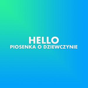 Album Piosenka o dziewczynie from Hello