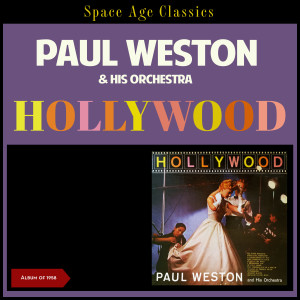 Album Hollywood from Paul Weston & His Orchestra
