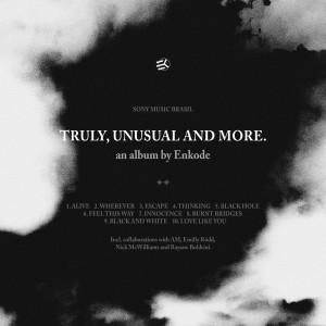 Album Truly, Unusual and More. from Enkode
