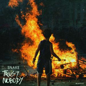DJ Snake的專輯Trust Nobody