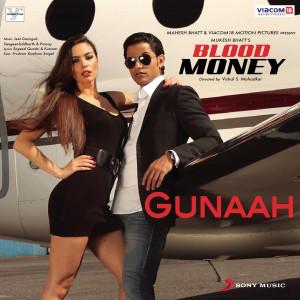 Gunaah (Remix) dari Jeet Gannguli, Sangeet and Siddharth Haldipur,Pranay