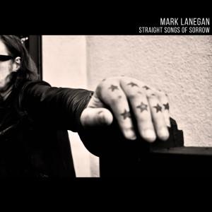 Album Straight Songs Of Sorrow (Explicit) from Mark Lanegan
