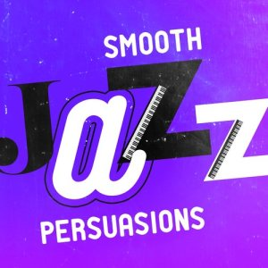 Album Smooth Jazz Persuasions from Smooth Jazz Lounge
