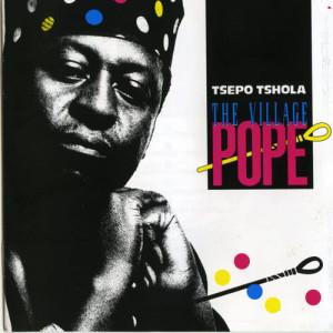 Album Village Pope from Tsepo Tshola (The Village Pope)