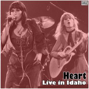 Live in Idaho dari Heart