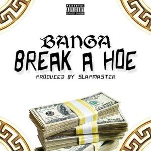 Album Break a Hoe (Explicit) from Banga