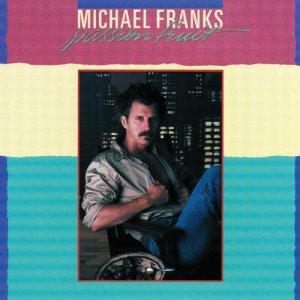 Album Passion Fruit from Michael Franks