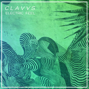 Album Electric Feel from CLAVVS