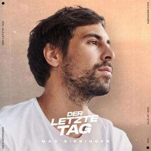 Album Der letzte Tag from Max Giesinger