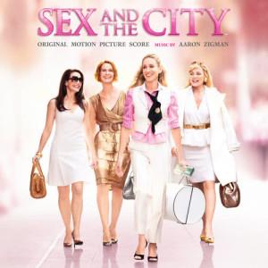 Aaron Zigman的專輯Sex And The City (Original Motion Picture Score)