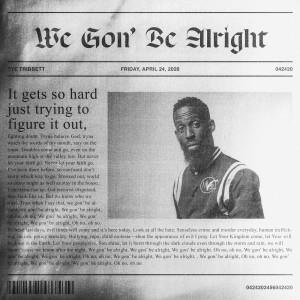 Album We Gon' Be Alright from Tye Tribbett