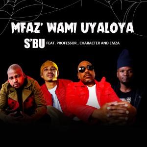 Album Umfaz'wam Uyaloya from Emza