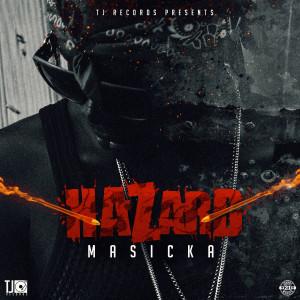 Album Hazard from Masicka