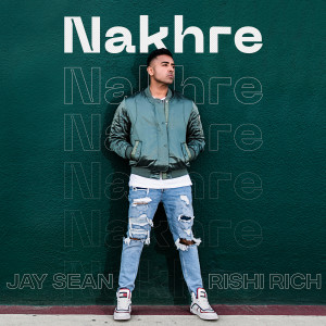 Jay Sean的專輯Nakhre (Eyes on You 2)