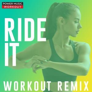 Power Music Workout的專輯Ride It - Single
