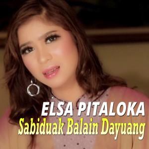 Elsa Pitaloka - Sabiduak Balain Dayuang dari Elsa Pitaloka