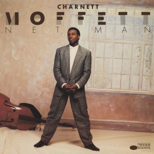 Listen to Nett Man song with lyrics from Charnett Moffett