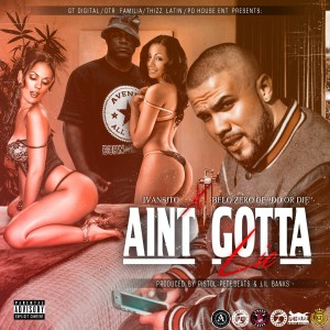 Album Ain't Gotta Lie from Ivansito MOC