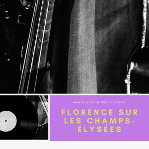 Album Florence sur les champs-élysées from Miles Davis Quintet