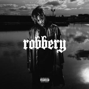 Robbery 2019 Juice WRLD