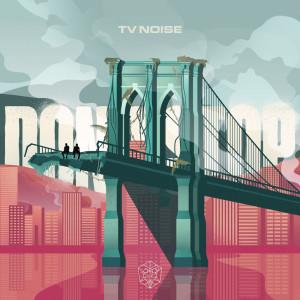 Album Don't Stop (Explicit) from TV Noise