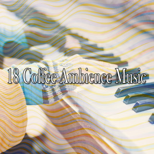 Album 18 Coffee Ambience Music from Relaxing Piano