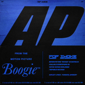 Pop Smoke的專輯AP (Music from the film Boogie) (Explicit)