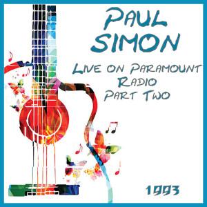 Album Live on Paramount Radio 1993 Part Two from Paul Simon