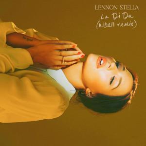La Di Da (Hibell Remix) 2019 Lennon Stella