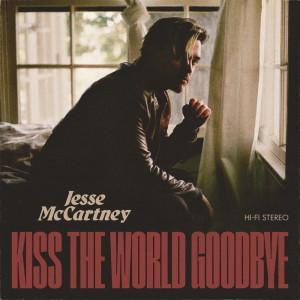อัลบัม Kiss The World Goodbye (Explicit) ศิลปิน Jesse McCartney