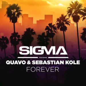 Listen to Forever song with lyrics from Sigma