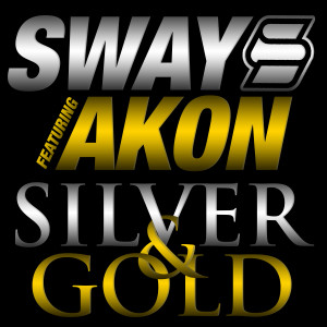 Sway的專輯Silver & Gold