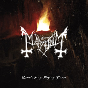 Album Everlasting Dying Flame from Mayhem
