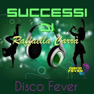 Album Successi di Carrà from Disco Fever