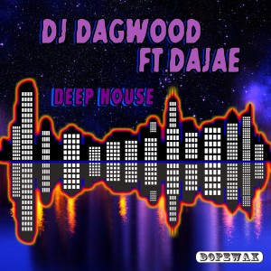 Album Deep House from DJ Dagwood