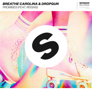 Album Promises (feat. Reigns) from Breathe Carolina