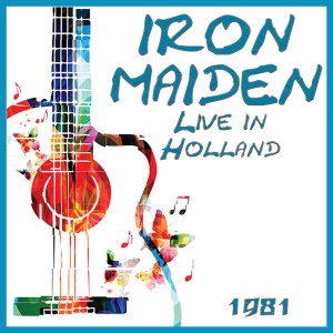 Iron Maiden的專輯Live in Holland 1981