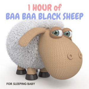 1 Hour of Baa Baa Black Sheep for Sleeping Baby dari Nursery Rhymes