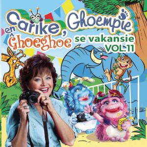 Album Carike, Ghoempie en Ghoeghoe se Vakansie, Vol. 11 from Carike Keuzenkamp