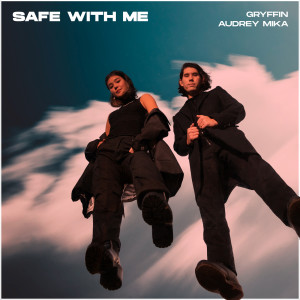 Listen to Safe with Me song with lyrics from Gryffin