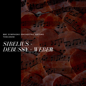Album Sibelius - Debussy - Weber from BBC Symphony Orchestra