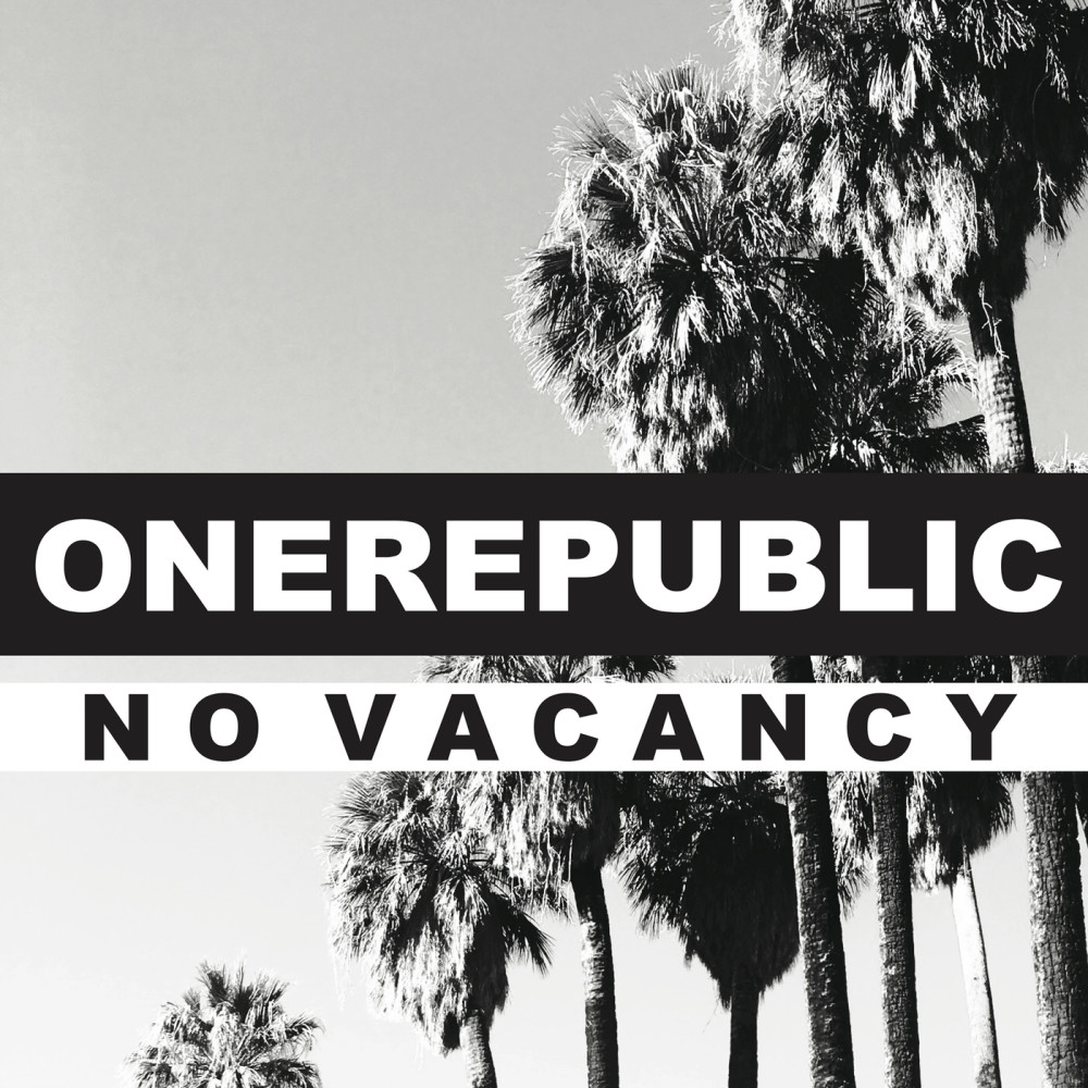No Vacancy 2017 OneRepublic