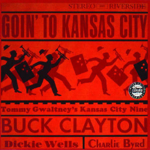 Album Goin' To Kansas City from Buck Clayton