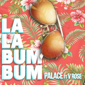 Album La La Bum Bum from Palace