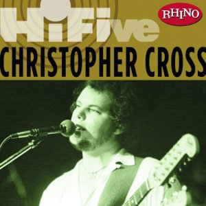 Christopher Cross的專輯Rhino Hi-Five: Christopher Cross