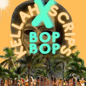Album Bop Bop (Explicit) from Kellah