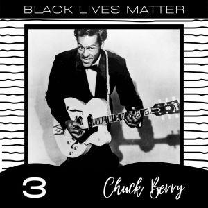 Chuck Berry的專輯Black Lives Matter vol. 3