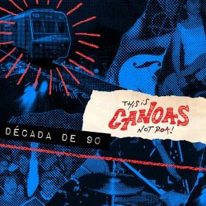 Album This Is Canoas, Not Poa! - Década de 90 from Vários Artistas